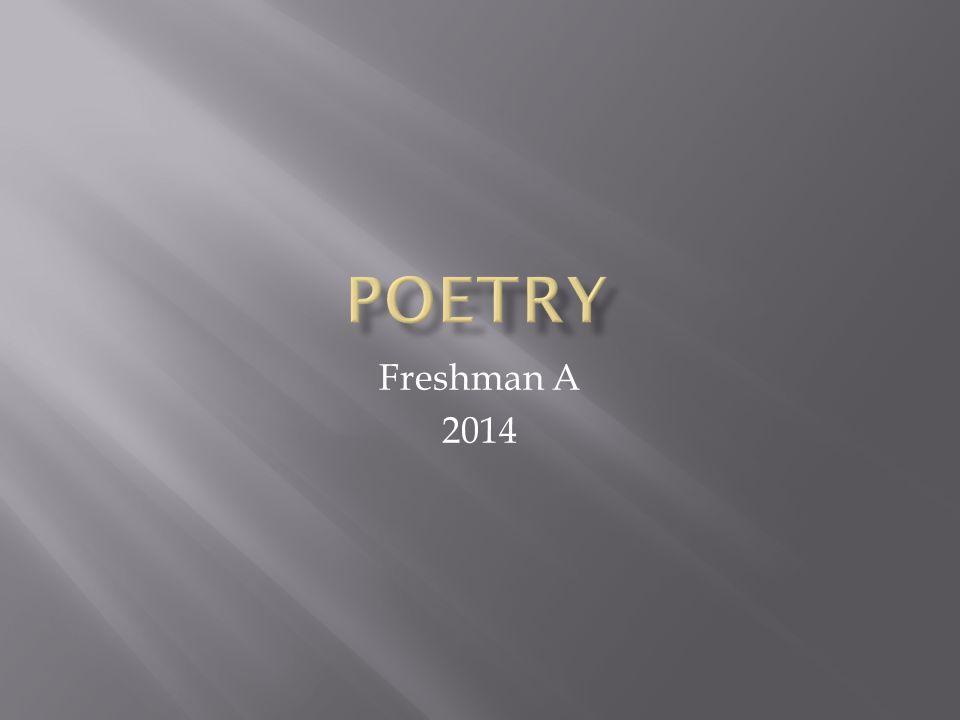 Poetry Freshman A 2014