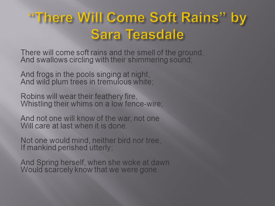 There Will Come Soft Rains by Sara Teasdale