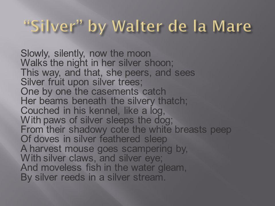 Silver by Walter de la Mare