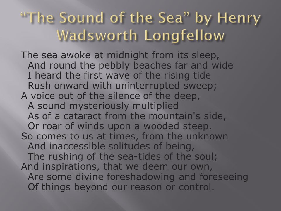 The Sound of the Sea by Henry Wadsworth Longfellow