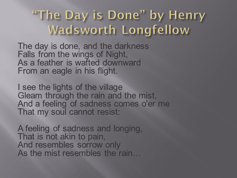 The Day is Done by Henry Wadsworth Longfellow