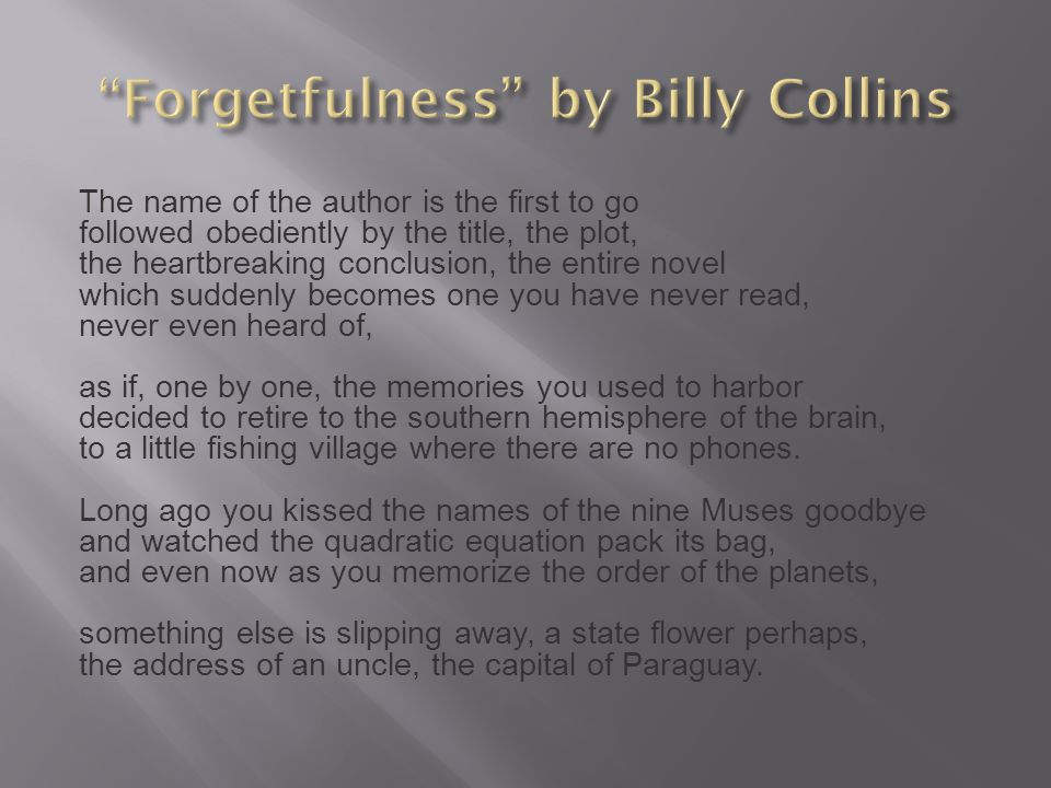 Forgetfulness by Billy Collins