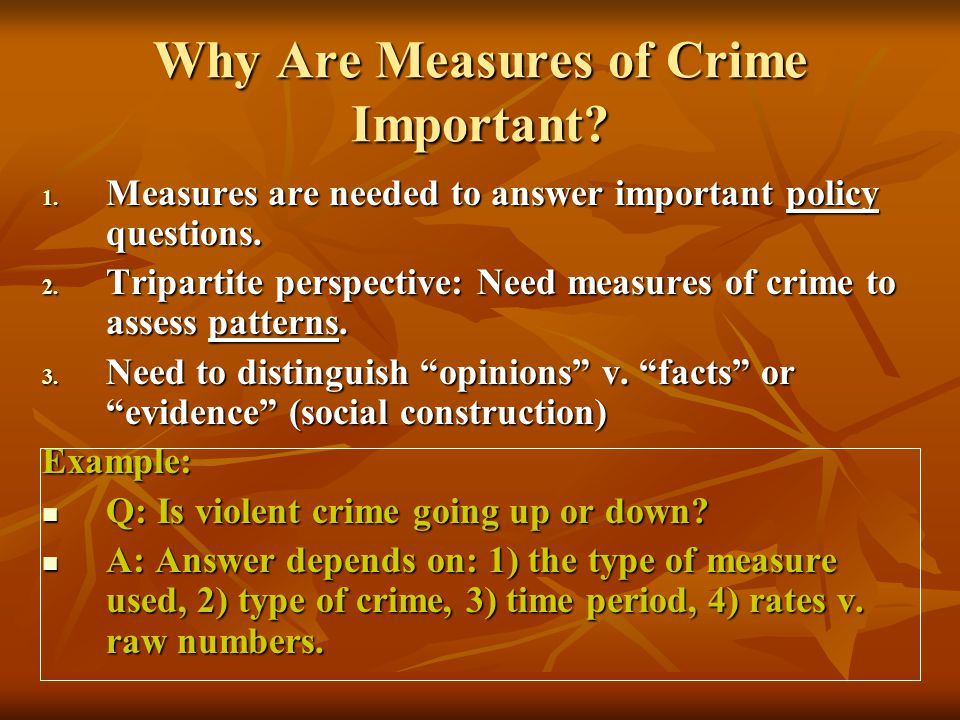 Why Are Measures of Crime Important