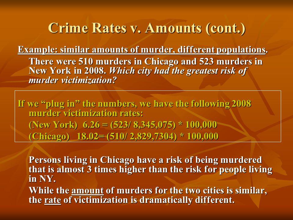 Crime Rates v. Amounts (cont.)
