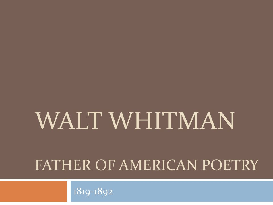 Walt Whitman father of American poetry