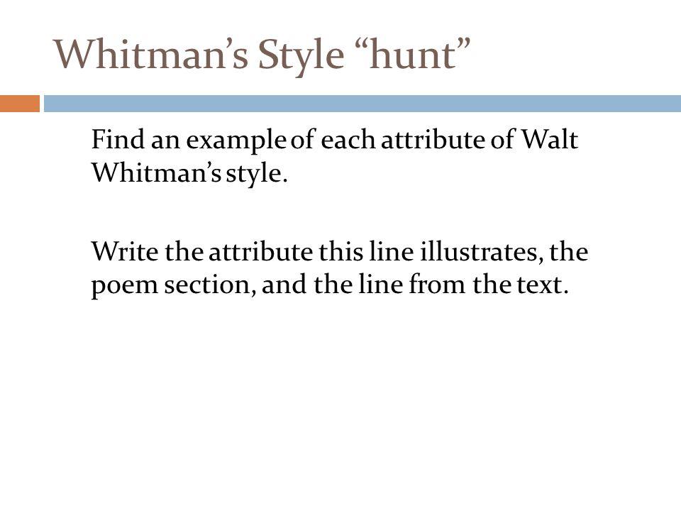 Whitman's Style hunt