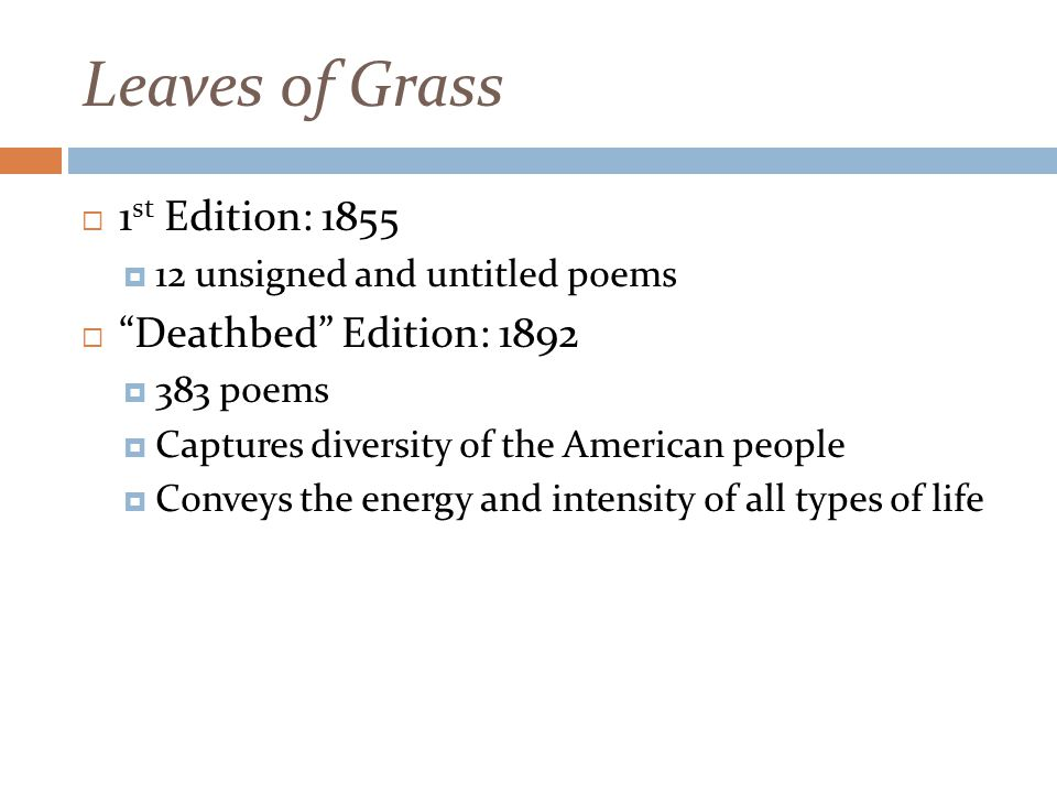 Leaves of Grass 1st Edition: 1855 Deathbed Edition: 1892