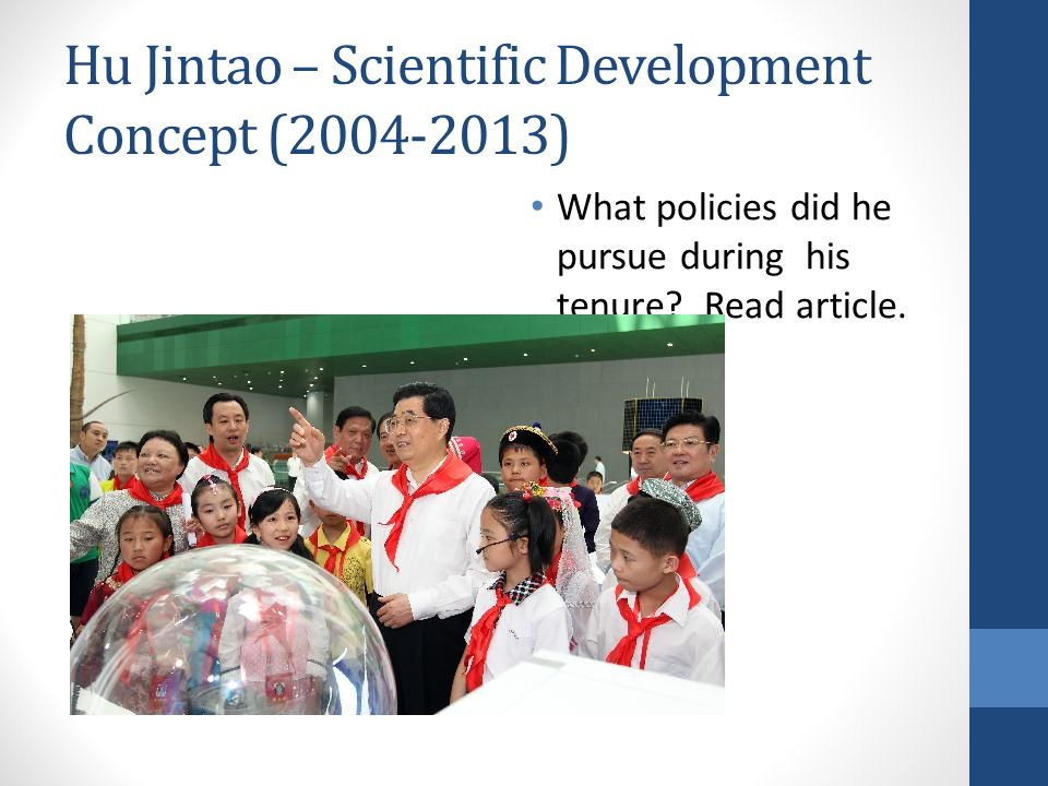 Hu Jintao – Scientific Development Concept (2004-2013)