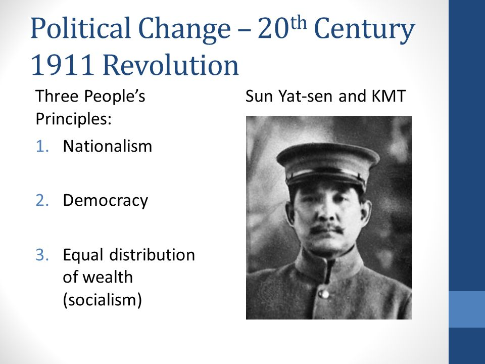 Political Change – 20th Century 1911 Revolution