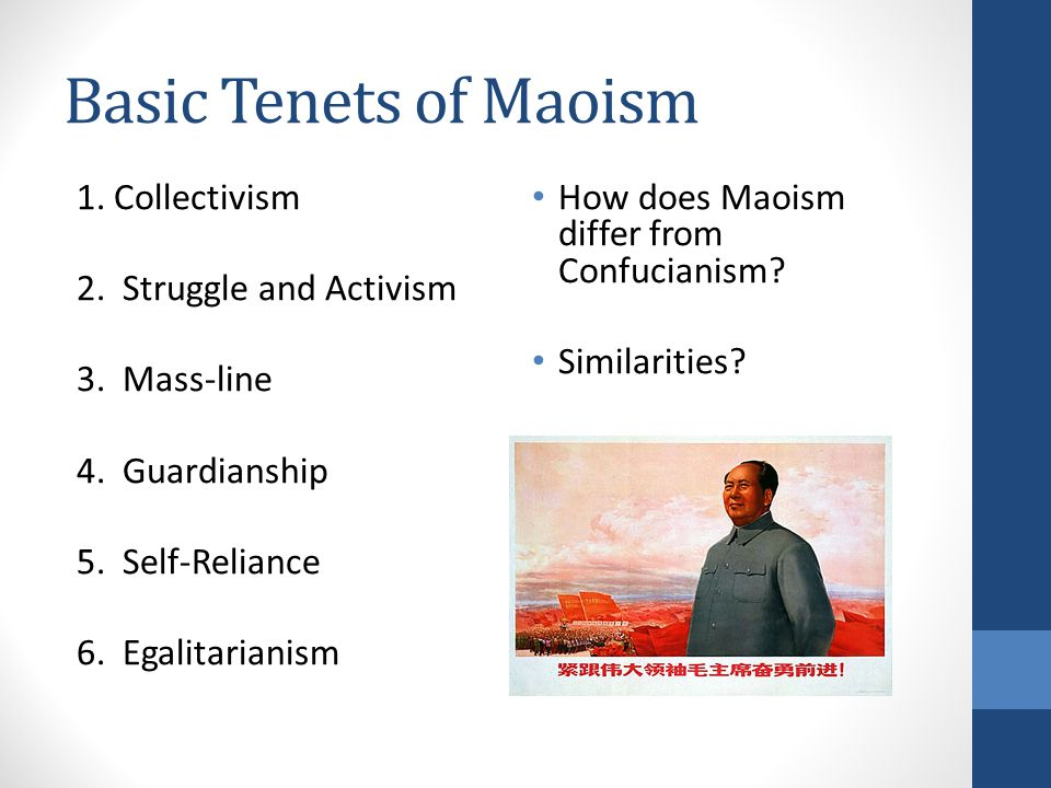 Basic Tenets of Maoism 1. Collectivism 2. Struggle and Activism