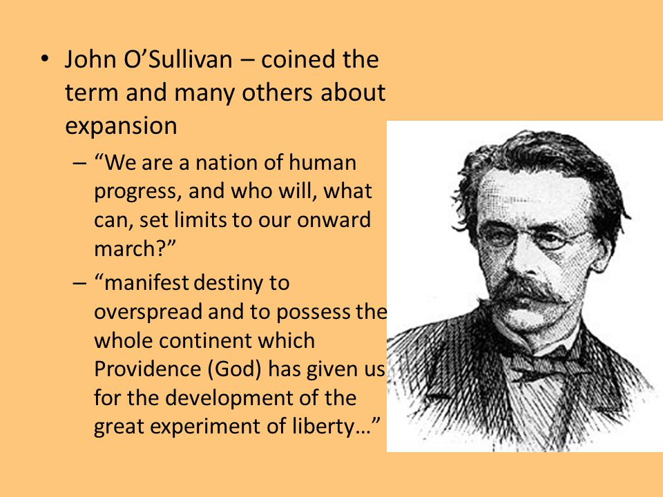 John O'Sullivan – coined the term and many others about expansion