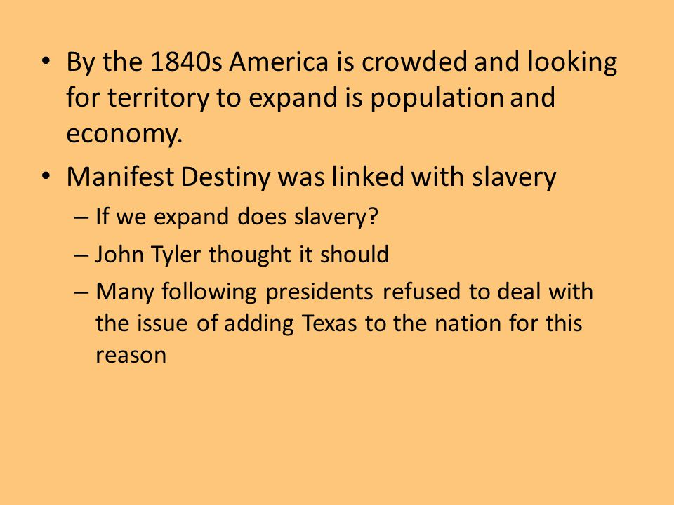 Manifest Destiny was linked with slavery