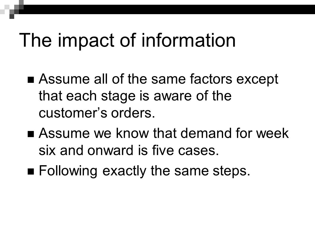 The impact of information