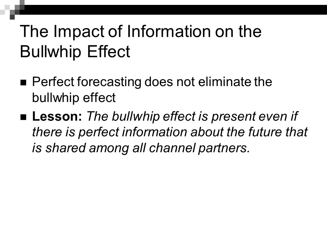 The Impact of Information on the Bullwhip Effect