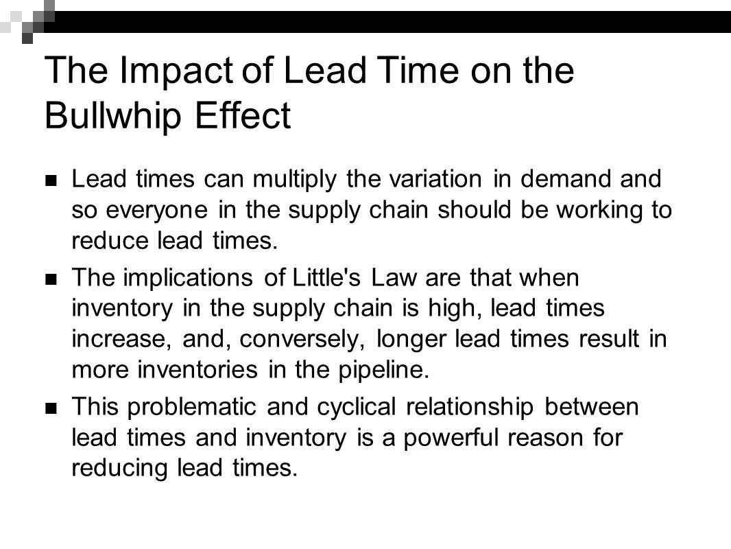 The Impact of Lead Time on the Bullwhip Effect