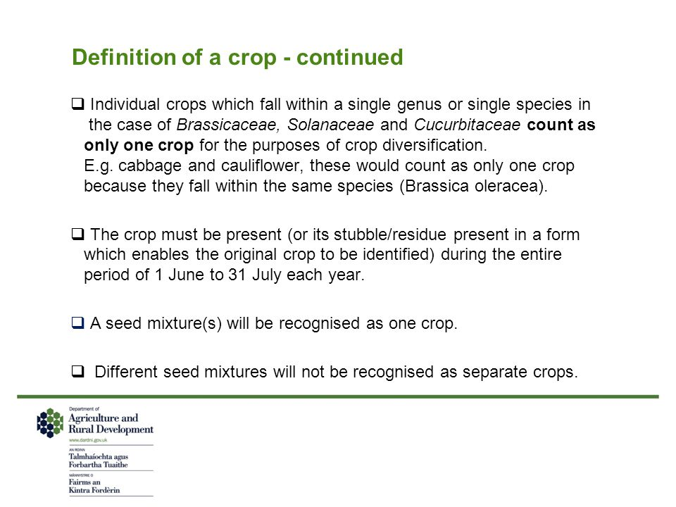 Definition of a crop - continued