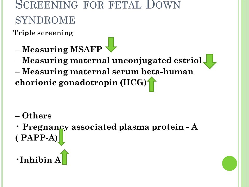 Screening for fetal Down syndrome