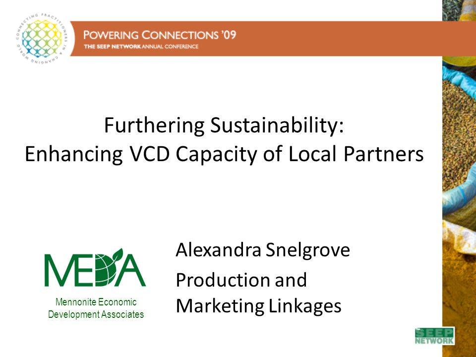 Furthering Sustainability: Enhancing VCD Capacity of Local Partners