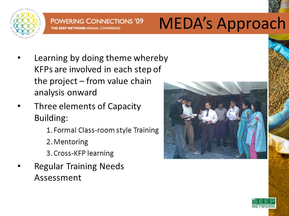 MEDA's Approach Learning by doing theme whereby KFPs are involved in each step of the project – from value chain analysis onward.