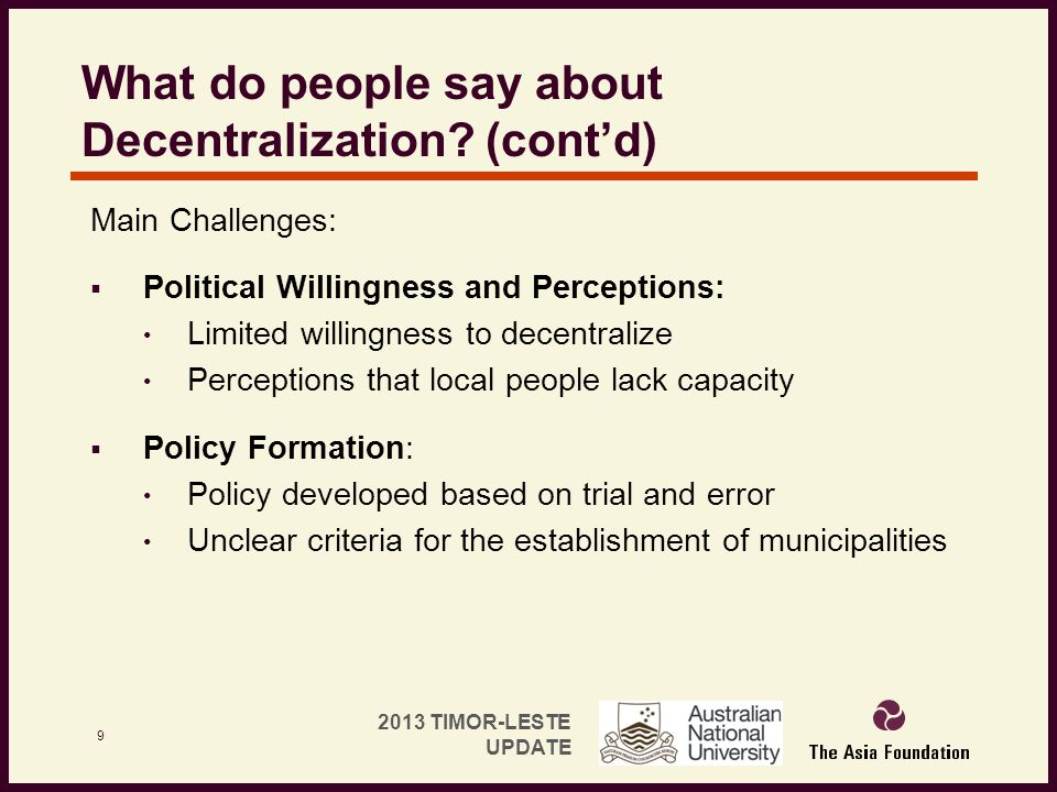 What do people say about Decentralization (cont'd)