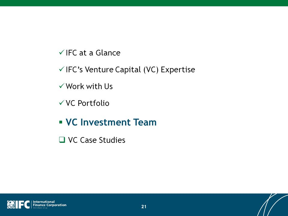 VC Investment Team IFC at a Glance