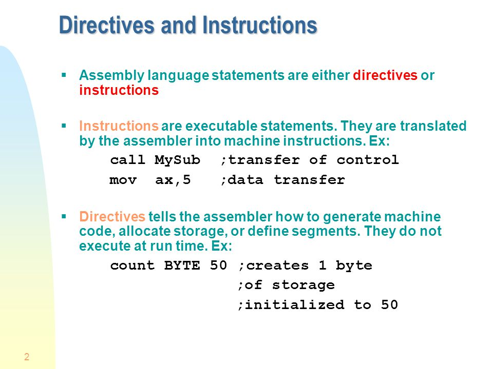 Directives and Instructions