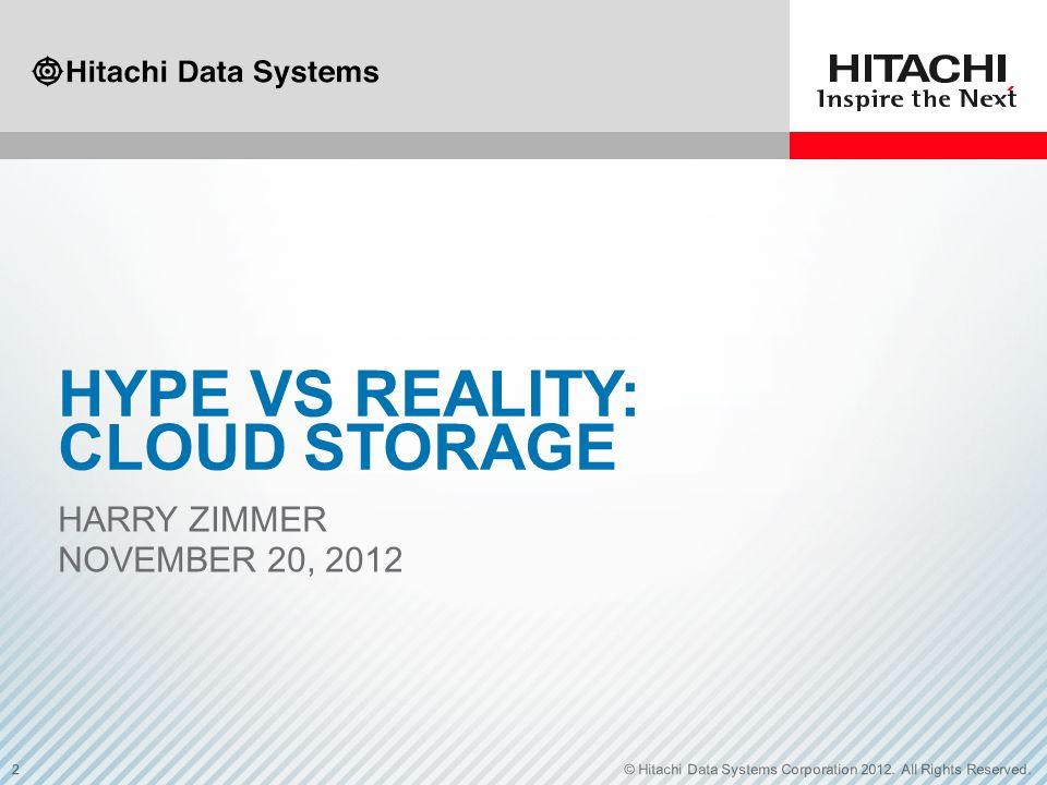 Hype vs Reality: CLOUD Storage