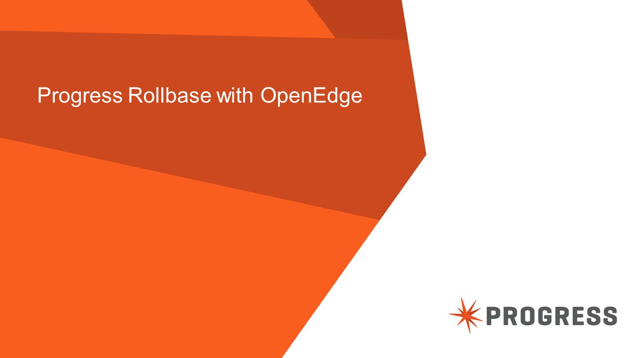 Progress Rollbase with OpenEdge