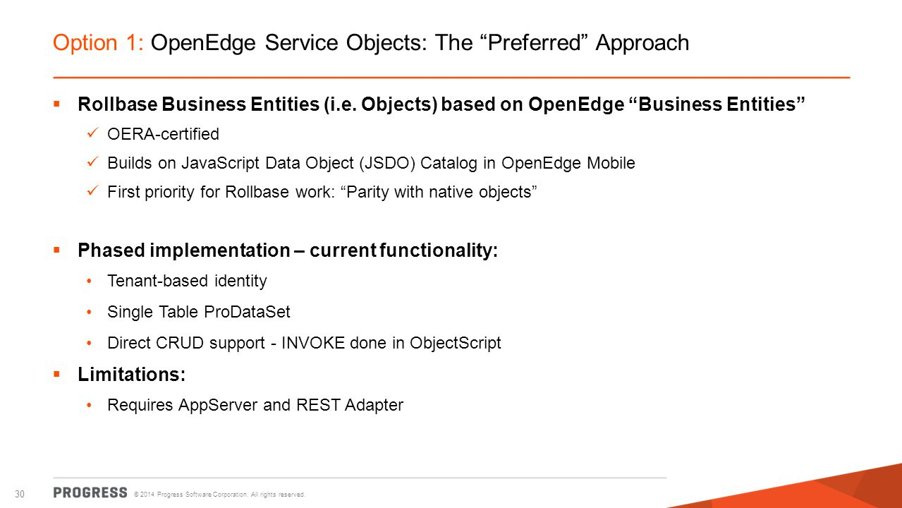 Option 1: OpenEdge Service Objects: The Preferred Approach