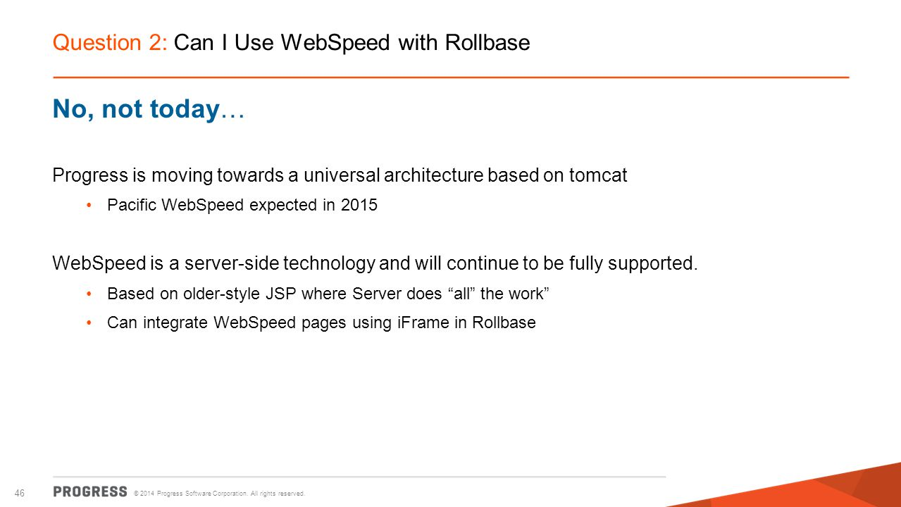 Question 2: Can I Use WebSpeed with Rollbase
