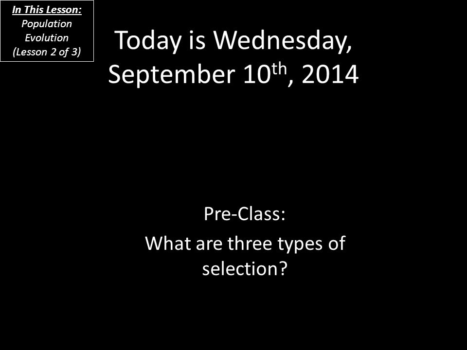 Today is Wednesday, September 10th, 2014