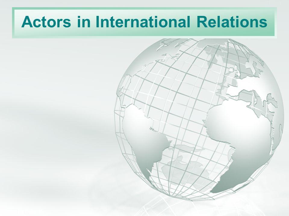 Actors in International Relations