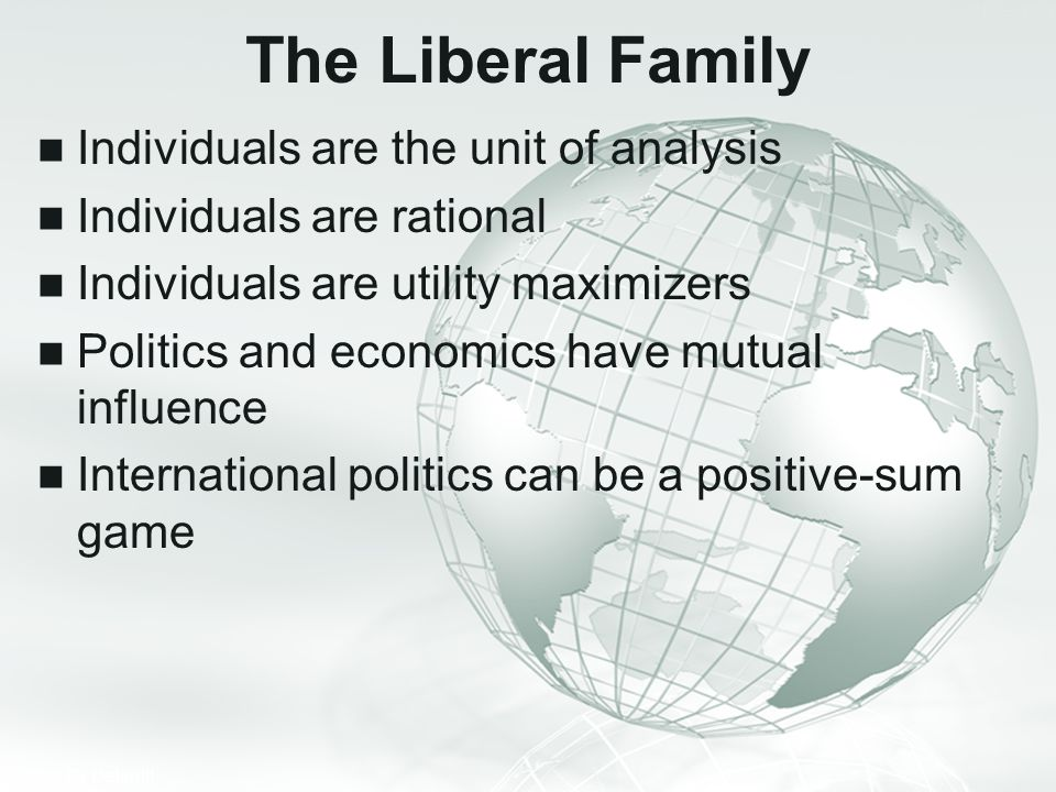 The Liberal Family Individuals are the unit of analysis