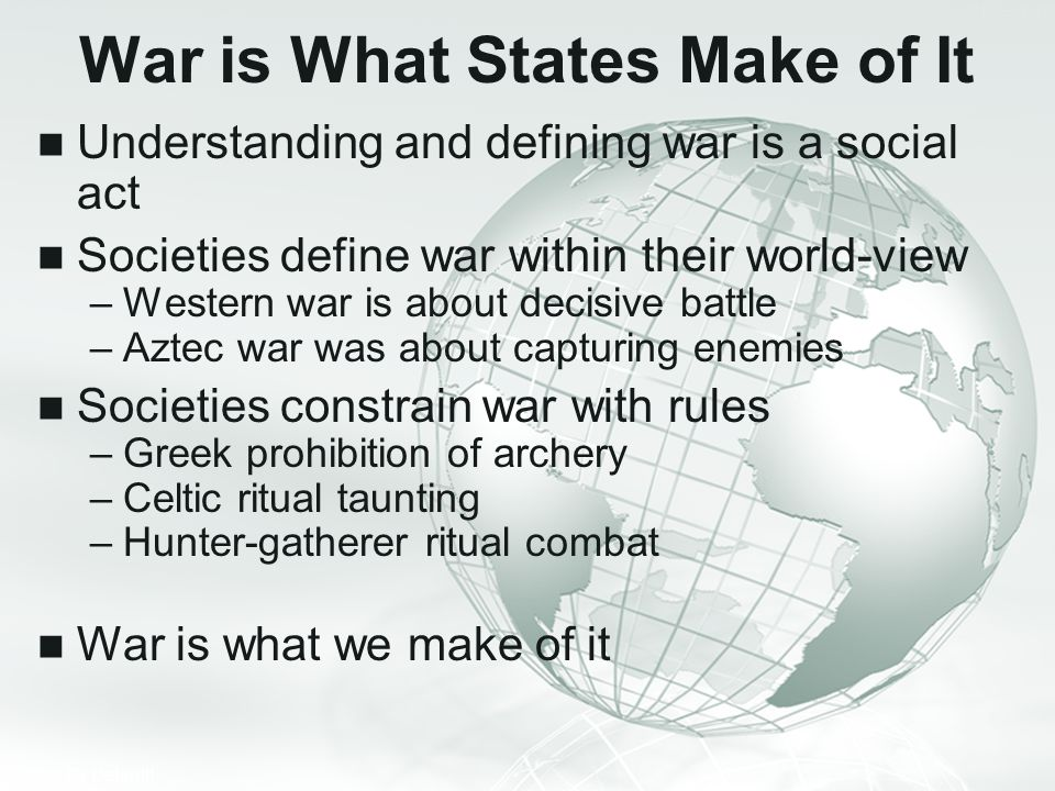 War is What States Make of It
