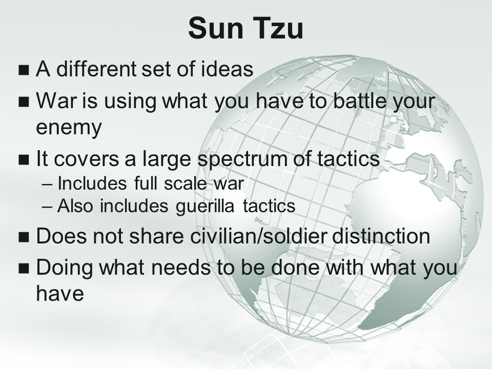 Sun Tzu A different set of ideas