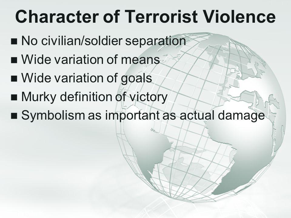Character of Terrorist Violence