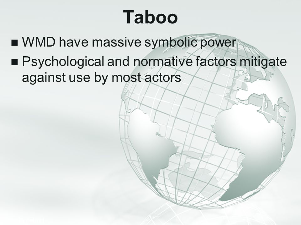 Taboo WMD have massive symbolic power