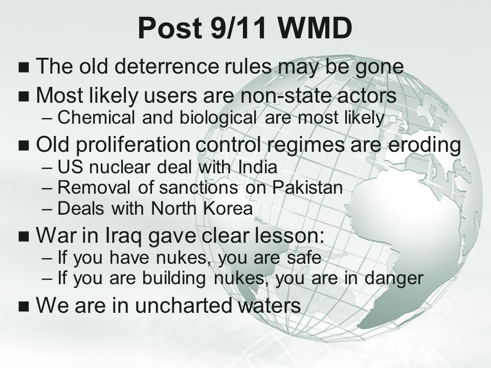 Post 9/11 WMD The old deterrence rules may be gone