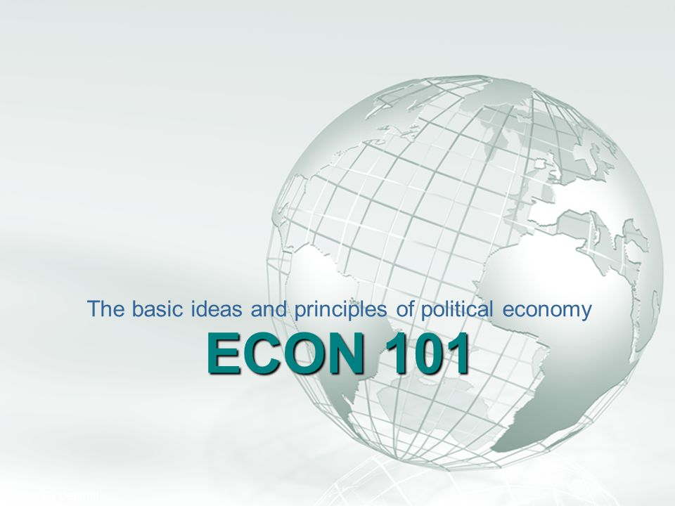 The basic ideas and principles of political economy