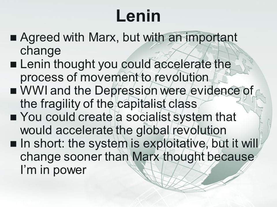 Lenin Agreed with Marx, but with an important change
