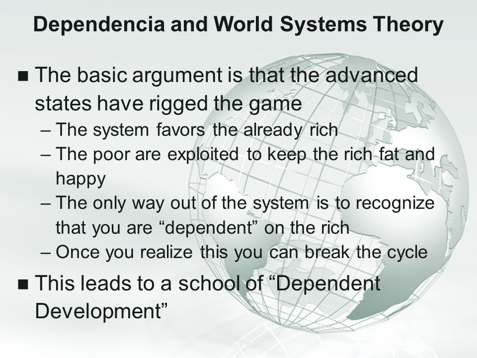 Dependencia and World Systems Theory