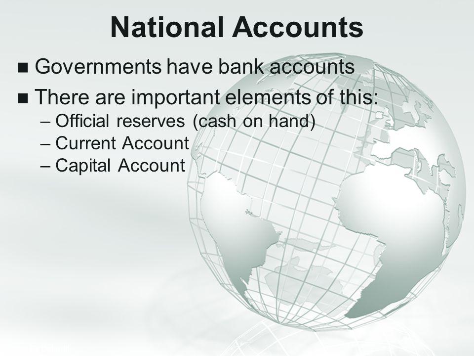 National Accounts Governments have bank accounts