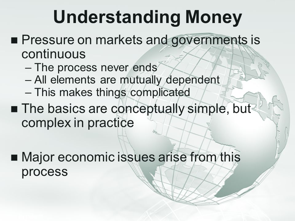 Understanding Money Pressure on markets and governments is continuous