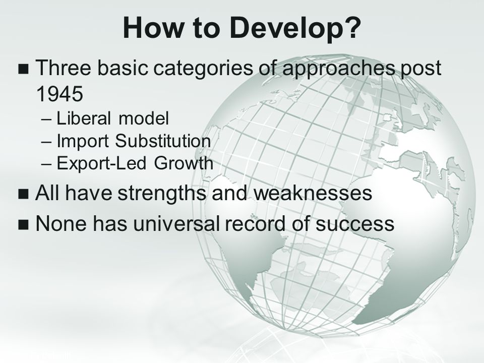 How to Develop Three basic categories of approaches post 1945