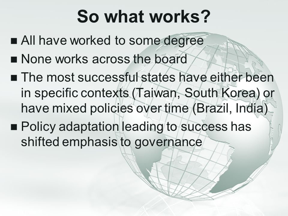 So what works All have worked to some degree