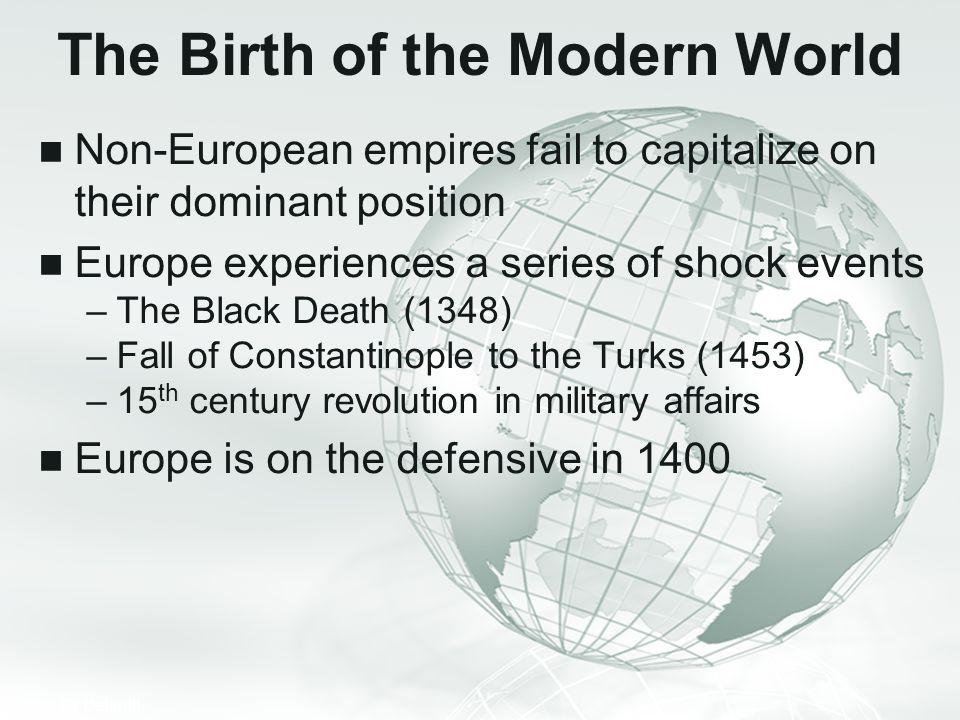 The Birth of the Modern World