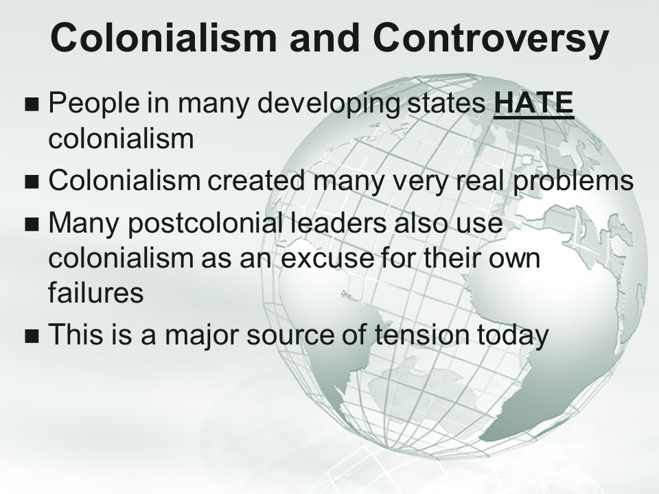 Colonialism and Controversy