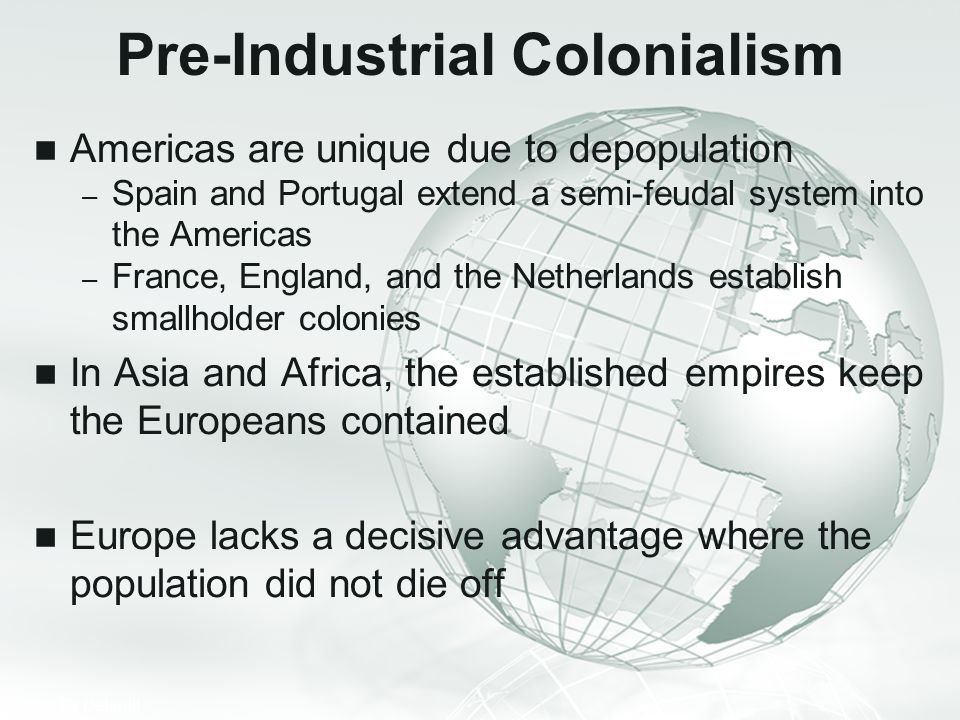 Pre-Industrial Colonialism