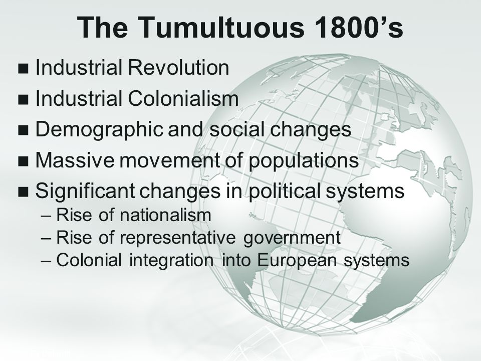 The Tumultuous 1800's Industrial Revolution Industrial Colonialism