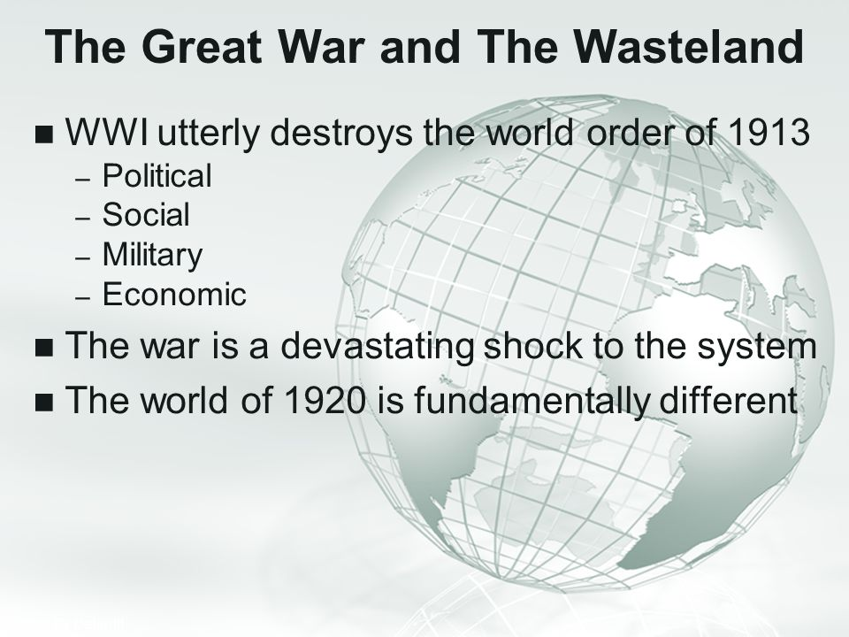 The Great War and The Wasteland